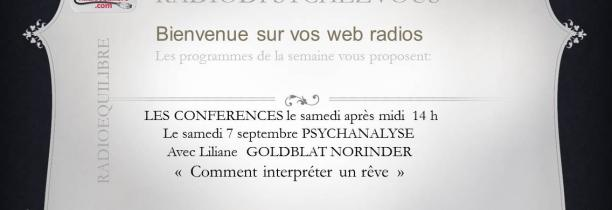 CONFERENCES : Comment interpréter un rêve par Liliane GOLDBLAT NORINDER, PSYCHANALYSTE